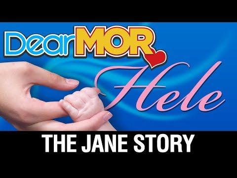 "Dear MOR: ""Hele"" The Jane Story 10-30-17"