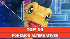 Die besten Alternativen zu Pokémon! | Top 10