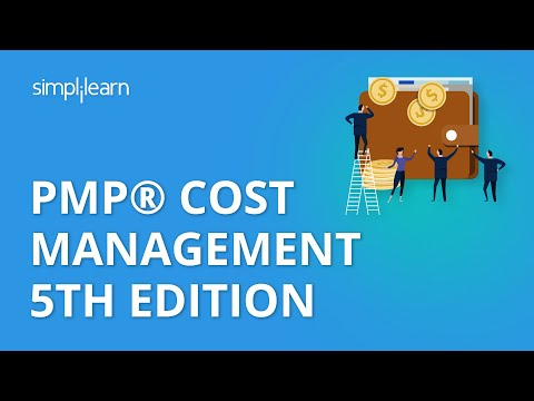 PMP® Cost Management 5th Edition | PMP® Training Videos | Project Cost Management | Simplilearn