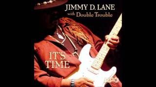 Jimmy D. Lane with Double Trouble - Ain