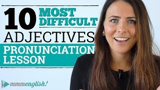 10 MOST DIFFICULT ENGLISH ADJECTIVES | Pronunciation Lesson