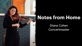 Notes from Home: Diana Cohen   Concertmaster
