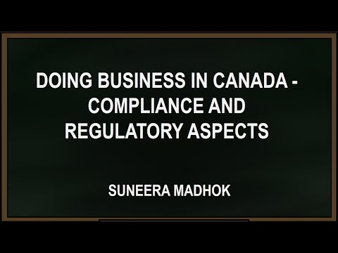 Doing business in Canada - Compliance and regulatory aspects
