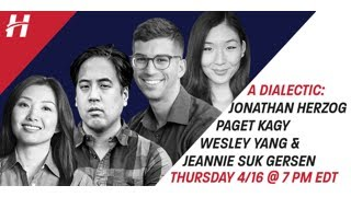 A Dialectic: Wesley Yang, Jeannie Suk Gersen & Paget Kagy