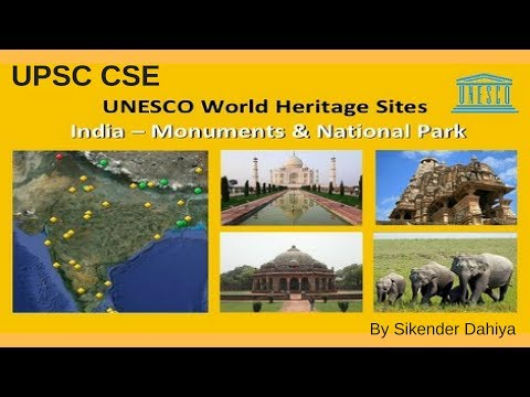 UNESCO World Heritage Sites in India (Hindi) - Important for UPSC CSE By Sikender Dahiya