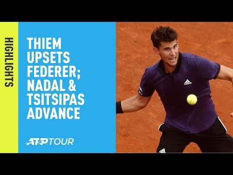 Highlights: Thiem Stuns Federer; Nadal, Djokovic & Tsitsipas Set For Madrid SF 2019