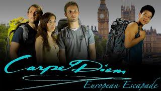 Carpe Diem: European Escapade, a feature film - Official Trailer 2019