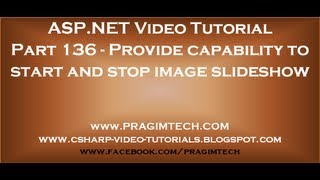 Provide capability to start and stop image slideshow   Part 136
