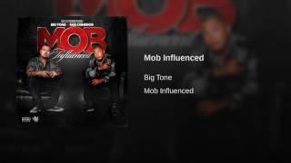 Big Tone & Dee Cisneros - Mob Influenced (Produced By AK47 & Kev Knocks)