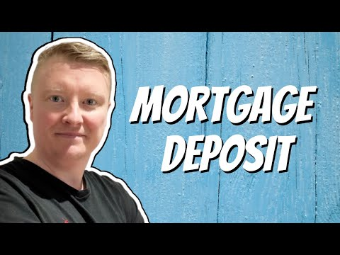 Mortgage Deposits UK
