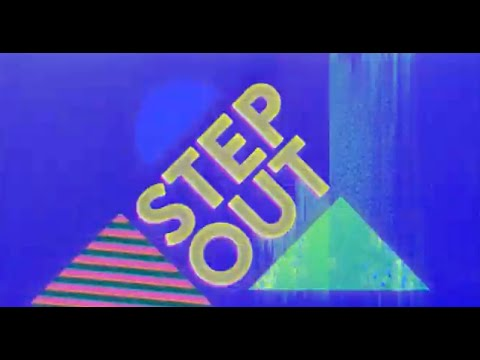 Oasis - Step Out (Official Lyric Video)