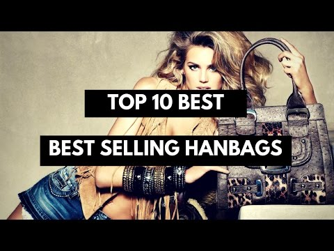 Top 10 Best Selling Handbags Brand In The World 2017