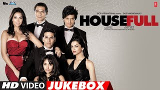 HOUSEFULL | Video Jukebox | Akshay Kumar, Lara D, Ritesh D, Deepika P, Jacqueline F, Arjun R