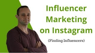 Influencer Marketing 101 - How To Find People On Instagram (NEW)