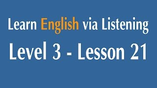 Learn English via Listening Level 3 - Lesson 21 - The Origins of Canada and The United States