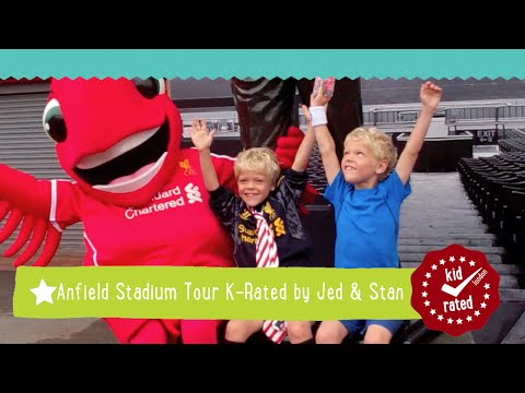 Anfield Stadium Tour K-Rated by Jed & Stan