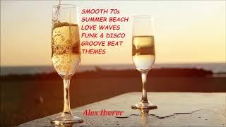 1897 Smooth 70s Summer Beach Waves Funky Love & Sex Groove Beat Theme 120Bpm 2 Yamaha Pizz solos