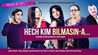 Hech kim bilmasin-a (musiqiy badiiy film) | Хеч ким билмасин-а (мусикий бадиий фильм)