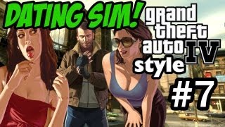 DATING SIM GTA IV STYLE! My True Love Ran Away #7! (Grand Theft Auto 4)