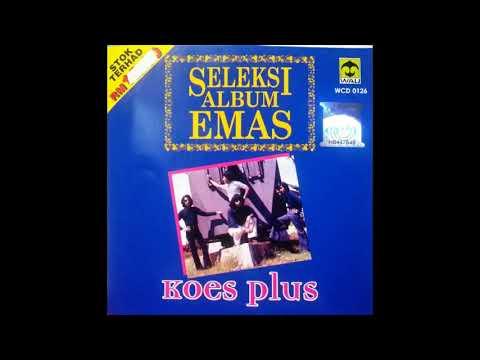 KOES PLUS - Reuni (Original Sound Recording - Stereo)