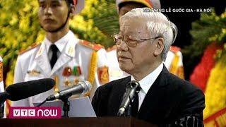 Xúc động điếu văn tiễn biệt Chủ tịch nước Trần Đại Quang | VTC1