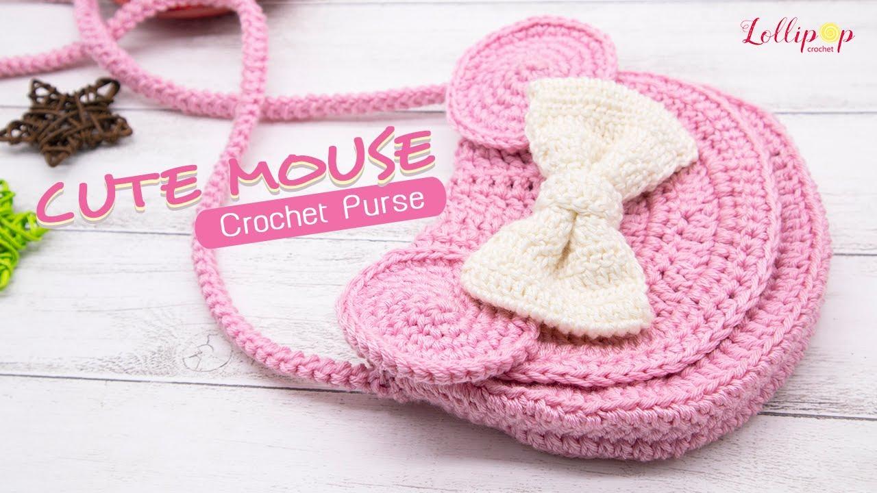 ถักกระเป๋าโครเชต์หนูน้อยน่ารัก | Crochet Cute Mouse Purse