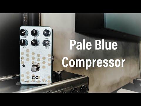 One Control Pale Blue Compressor - Demo By Hans Johansson
