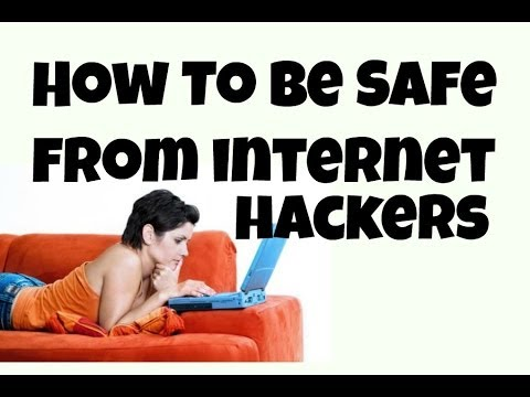 How To Protect Yourself From Internet Hackers