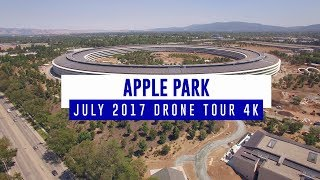 APPLE PARK July 2017 Drone Tour 4K