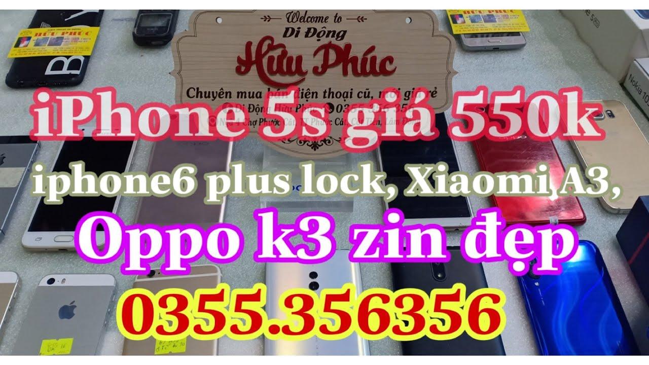 20.04.2020. iPhone 5s giá 550k||máy cũ giá rẻ, Oppo, iPhone, Xiaomi A3, vinsmart joy2+,