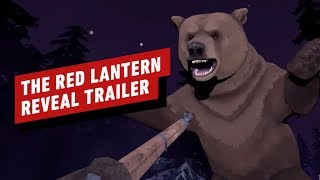 The Red Lantern Reveal Trailer - GDC 2019