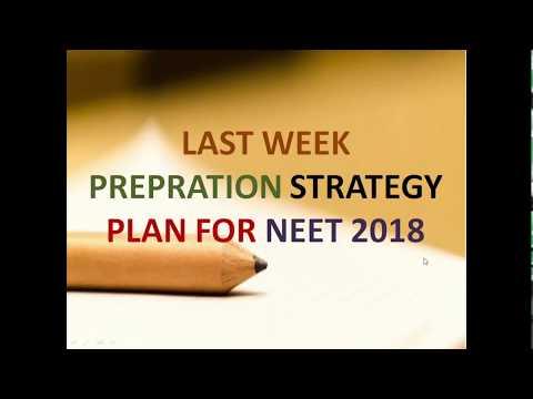 Last week Preparation Plan for NEET 2018