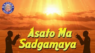 Download Mp3 Asato Ma Sadgamaya With Lyrics - Early Morning Chant - Peace Mantra - Spiritual