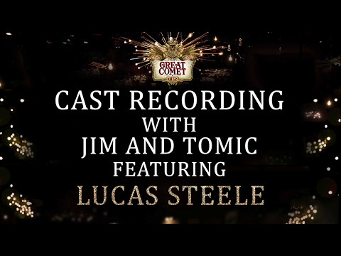 Behind The Scenes of The Great Comet Cast Recording with Lucas Steele