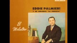 Eddie Palmieri Y Su Conjunto La Perfecta - Que Humanidad .