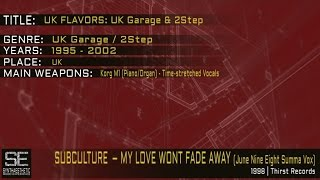 Subculture - My Love Wont Fade Away (June Nine Eight Summa Vox) (Thirst Records | 1998)