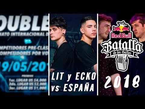 LIT y ECKO vs 'ESPAÑA' 🇪🇸   DOUBLE AA 2018 🇦🇷 🇨🇱   DEM & RED BULL   INFO sobre RED BULL 🇪🇸