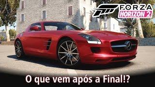 O que vem após a Final!? | Forza Horizon 2 [PT-BR]