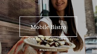 Mobile Bistro Crepes'N'Waffles #feedntreat