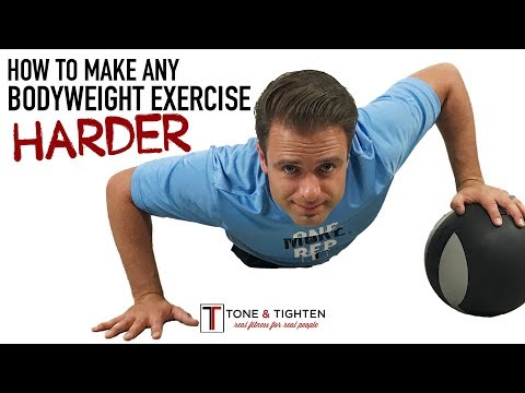 How To Make Any Bodyweight Exercise Harder