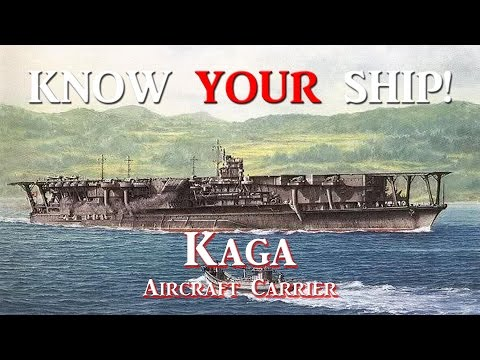 World of Warships - Know Your Ship #28 - Kaga CV