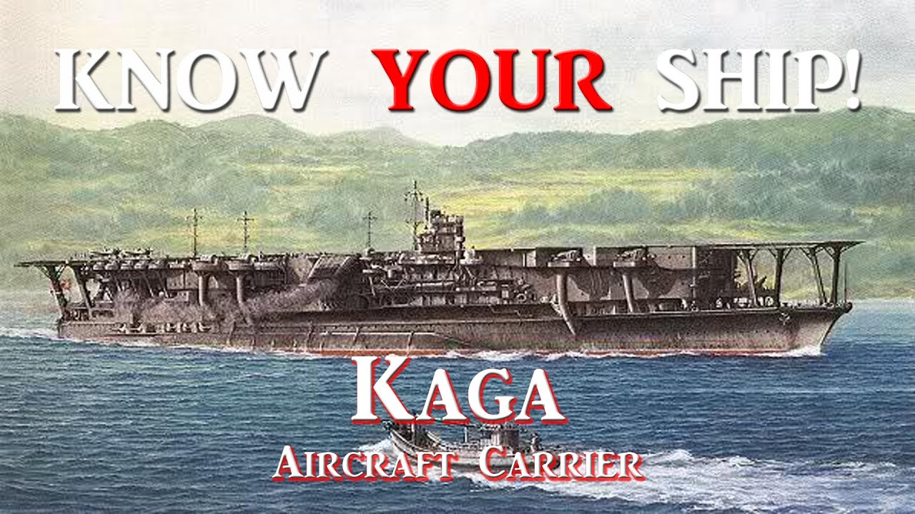 world of warships - know your ship  28 - kaga cv