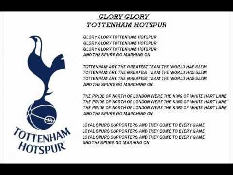 Tottenham Hotspur-Glory Glory Tottenham Hotspur with lyrics