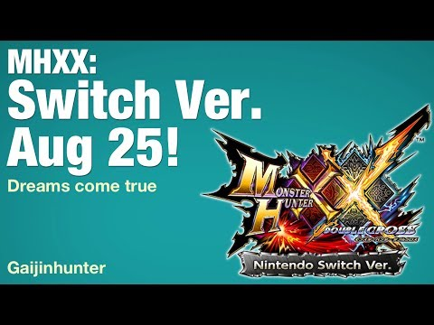 Monster Hunter XX: Switch ver. Aug 25!