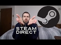 a few thoughts on Steam Direct