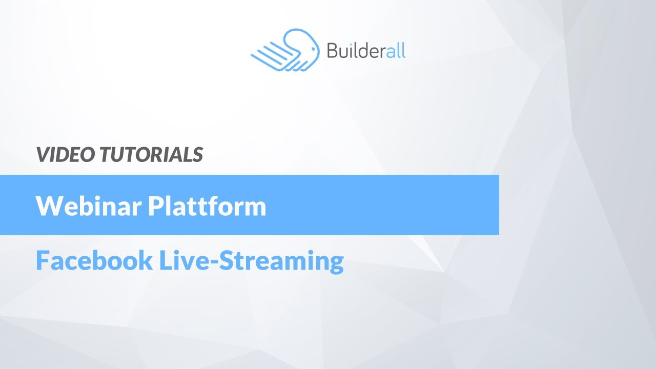 Webinar Plattform - Facebook Live Streaming