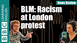Black Lives Matter: Racism at London protest - News Review