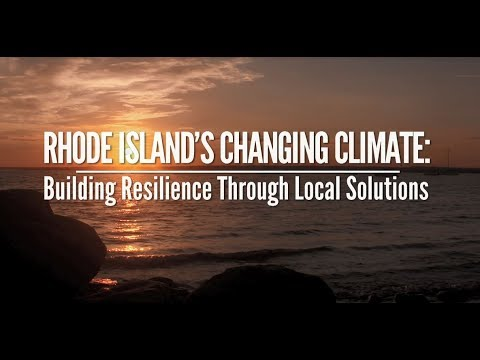 Rhode Island's Changing Climate: Building Resilience Through Local Solutions