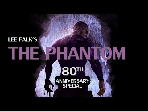 Lee Falk's The Phantom - 80th Anniversary Special