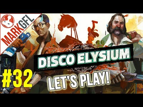Let's Play Disco Elysium - Chaotic Detective RPG - Part 32